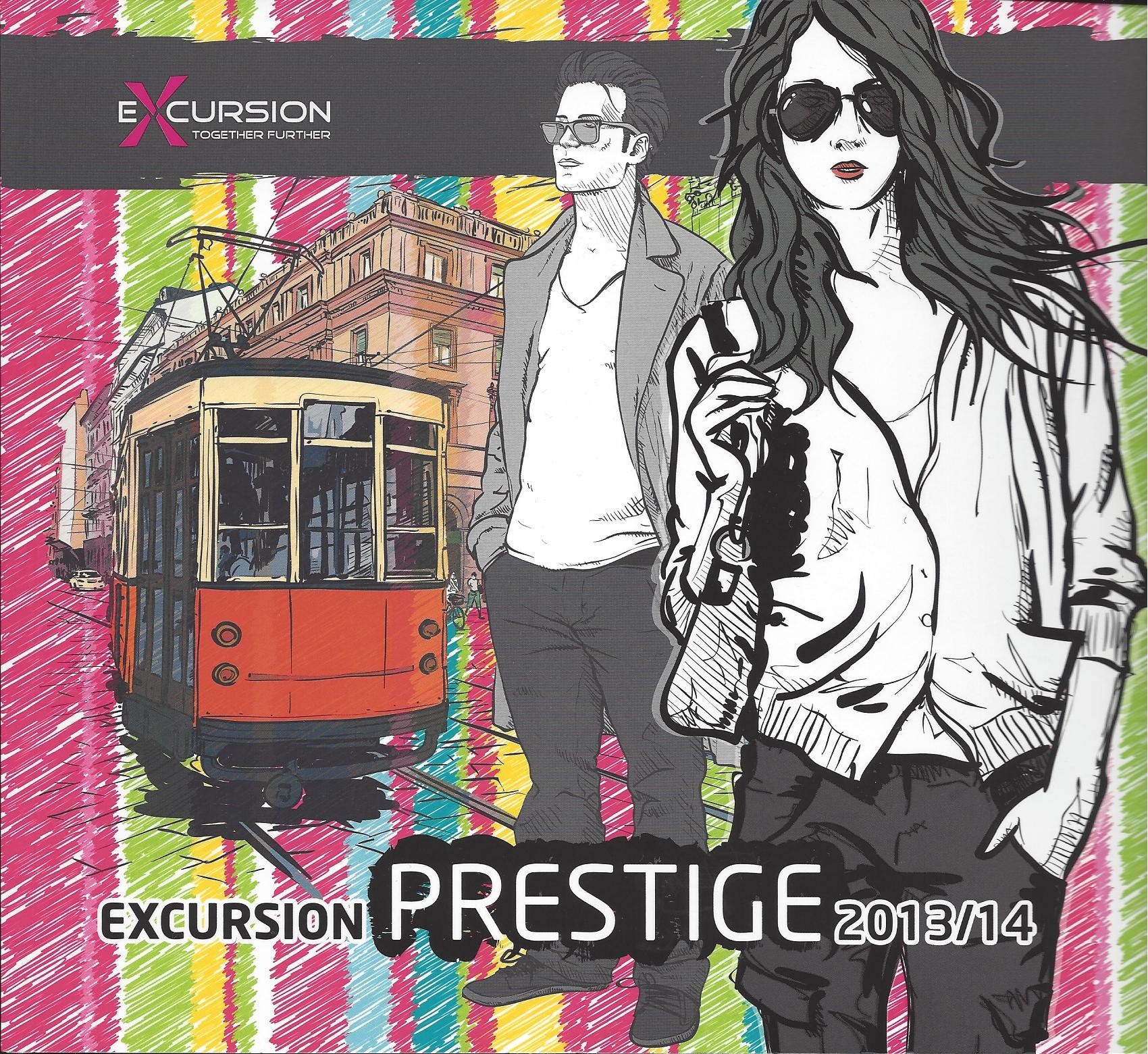 3-Excursion Prestige